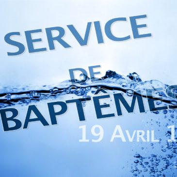 SERVICE DE BAPTÊMES DU 19 AVRIL 2015
