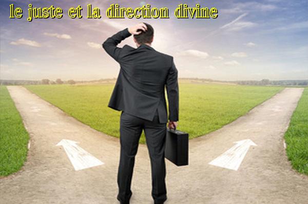 Le juste et la direction divine