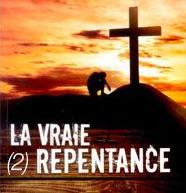 La vraie repentance (2)